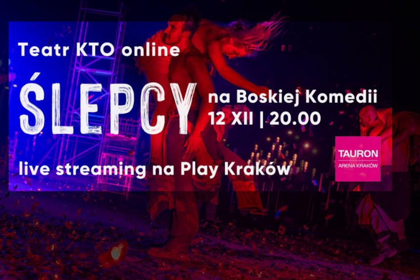 Ślepcy na Boskiej Komedii w TAURON Arena Kraków